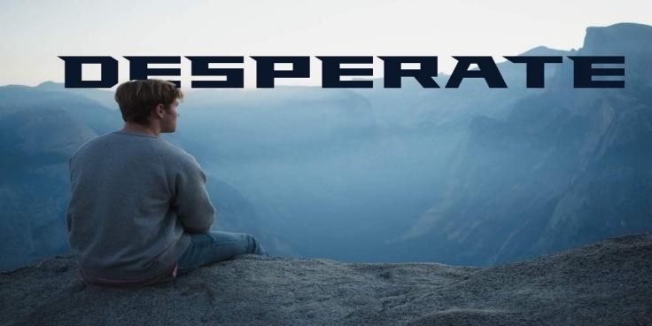 Desperatea